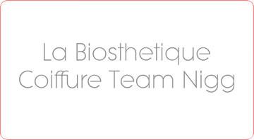 Coiffure La Biosthetique- Team Nigg